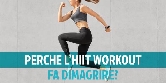 Che cos'è l'HIIT workout e perchè fa dimagrire