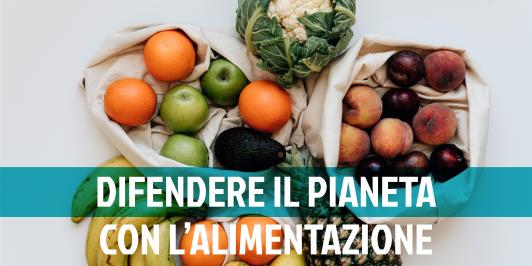 Alimentazione Sostenibile: come adottarla